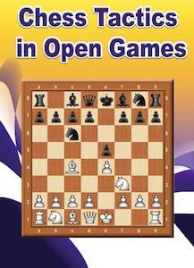 Шахматная Тактика в открытых дебютах